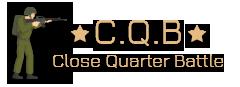 C.Q.B - Airsoft оръжия, екипировка, игри